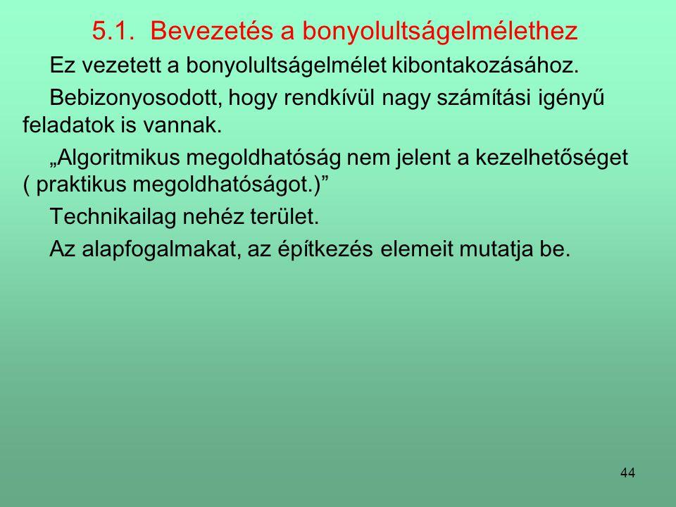 5.1. Bevezetés a bonyolultságelmélethez