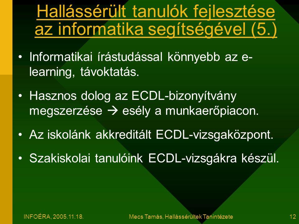 Hallássérült tanulók fejlesztése az informatika segítségével (5.)