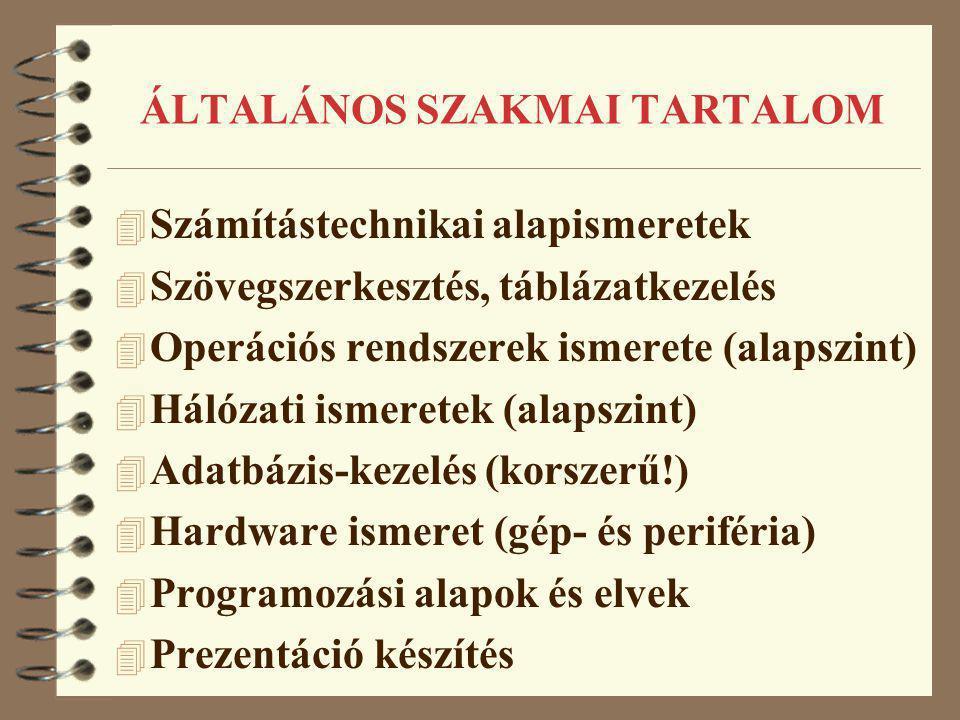 ÁLTALÁNOS SZAKMAI TARTALOM