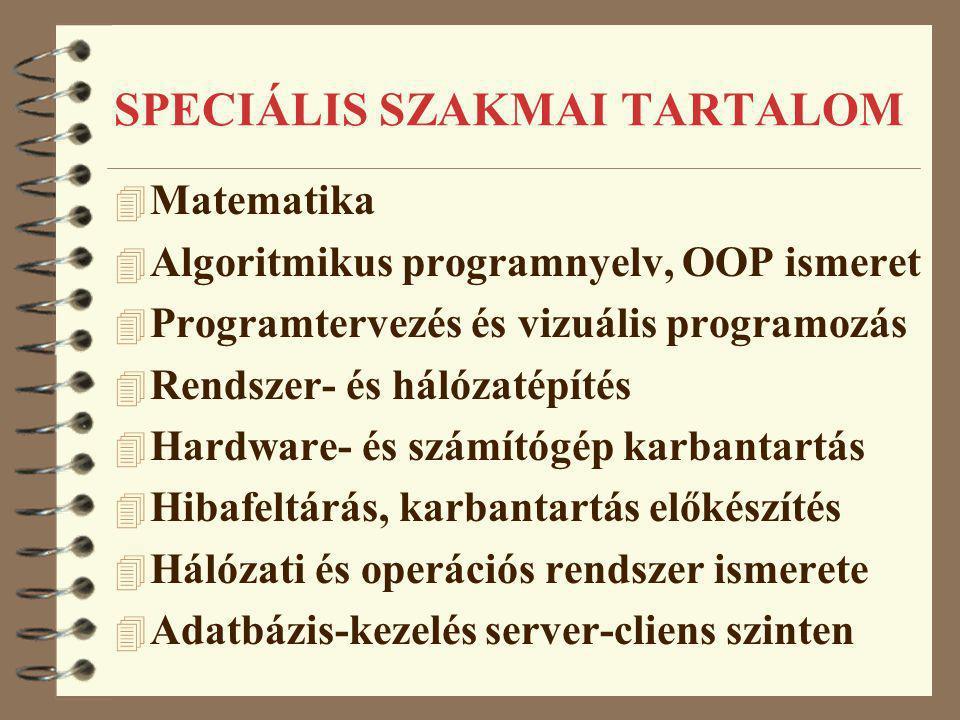 SPECIÁLIS SZAKMAI TARTALOM