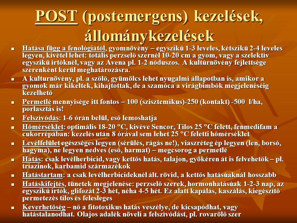 POST (postemergens) kezelések, állománykezelések