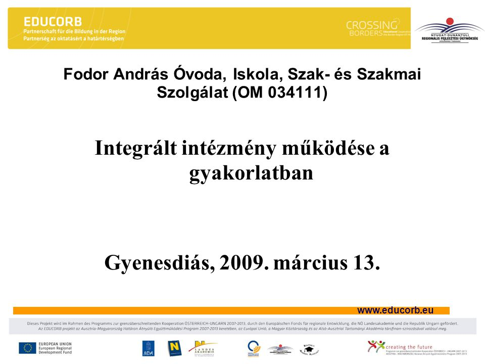 Fodor András Óvoda, Iskola, Szak- és Szakmai Szolgálat (OM 034111)