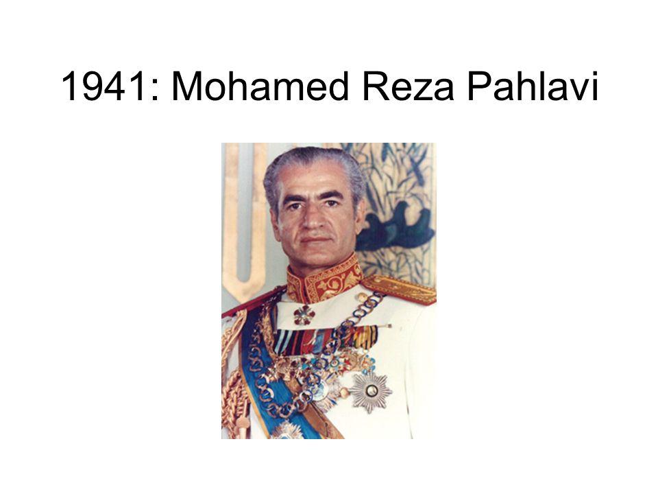 1941: Mohamed Reza Pahlavi