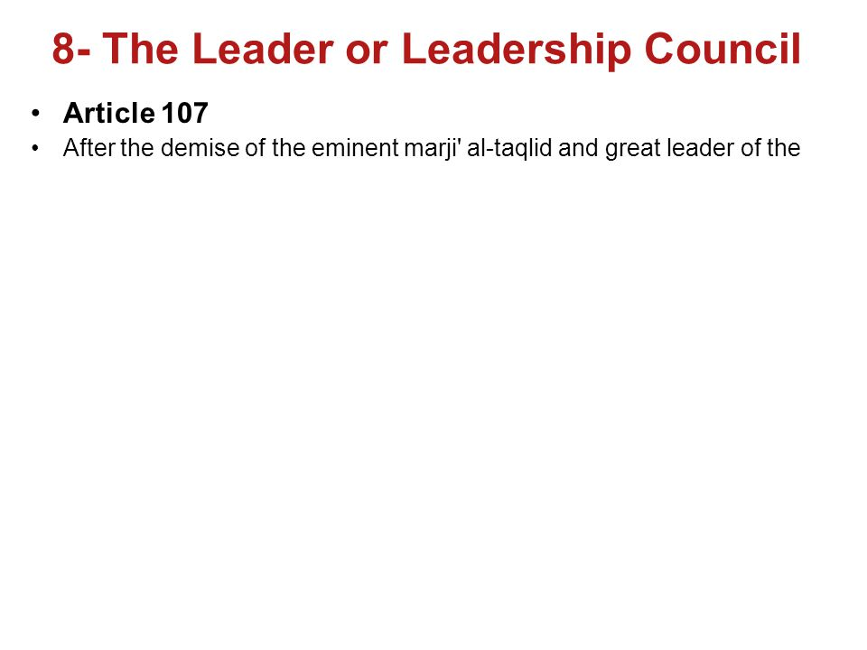 8- The Leader or Leadership Council