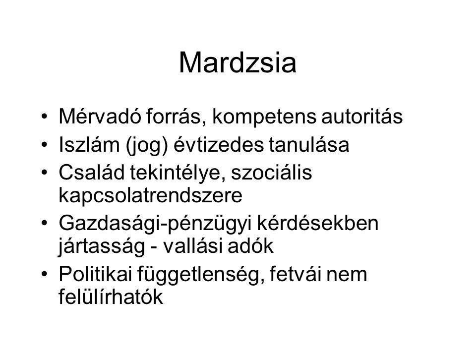 Mardzsia Mérvadó forrás, kompetens autoritás