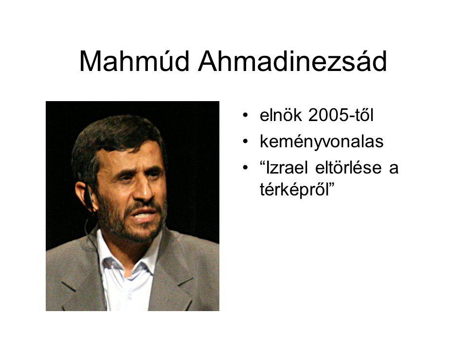 Mahmúd Ahmadinezsád elnök 2005-től keményvonalas