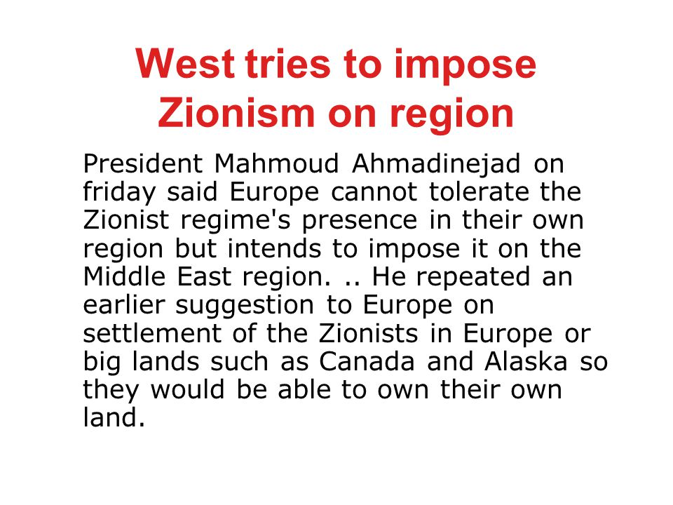 West tries to impose Zionism on region