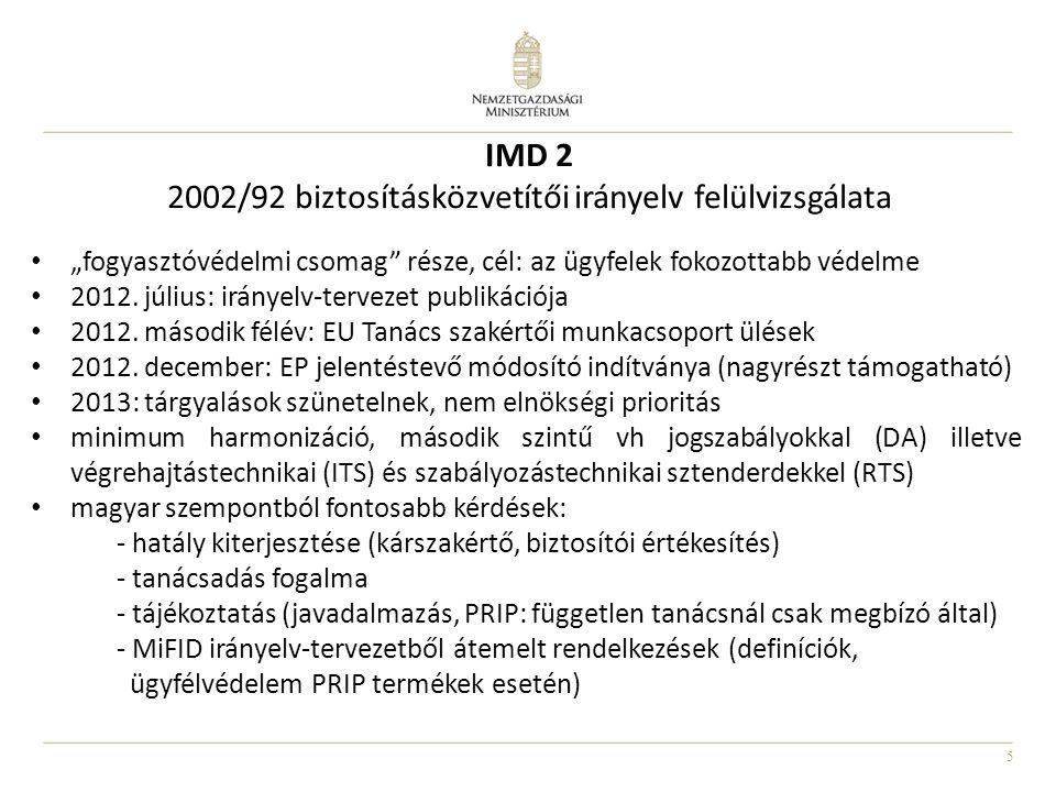 IMD 2 2002/92 biztosításközvetítői irányelv felülvizsgálata