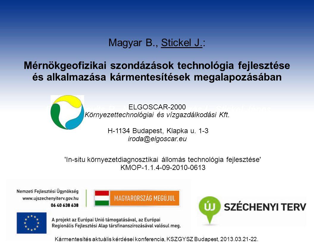Mérnökgeofizikai szondázások technológia fejlesztése