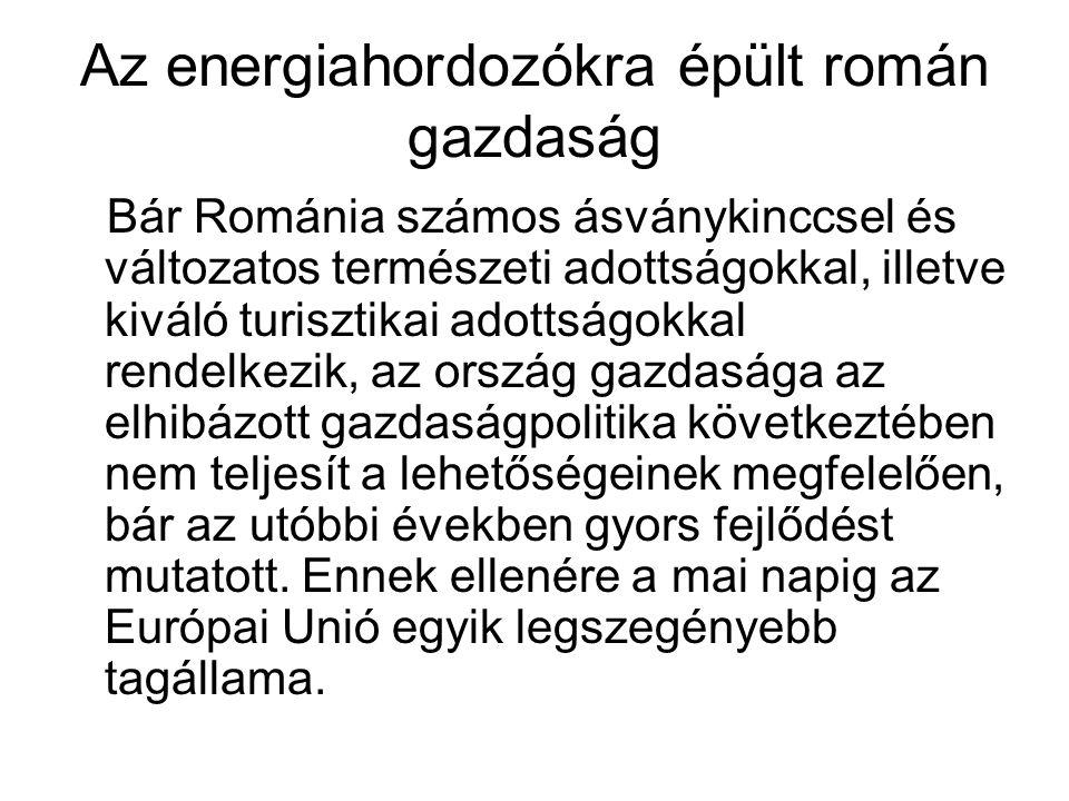 Az energiahordozókra épült román gazdaság