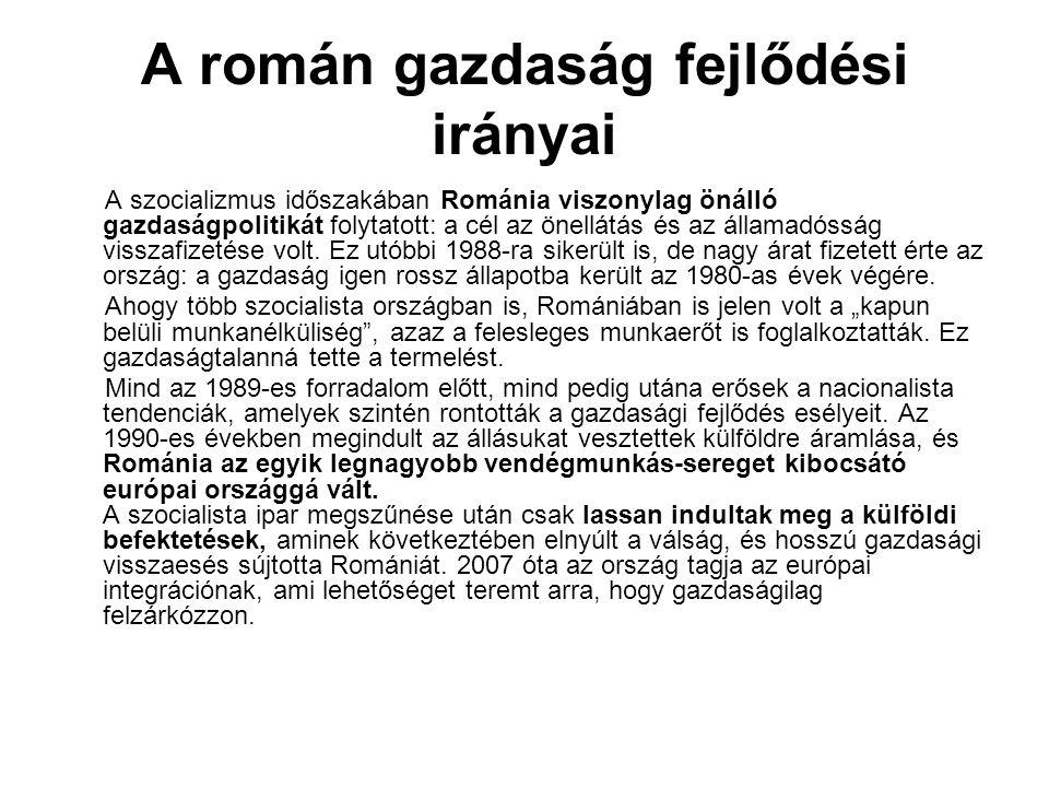 A román gazdaság fejlődési irányai