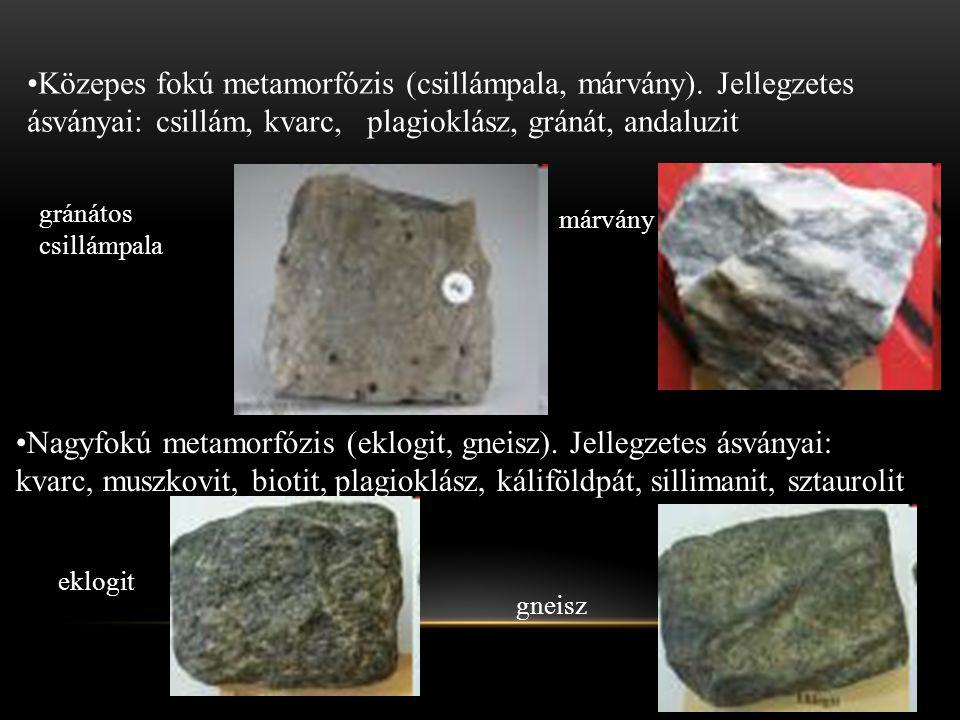 Közepes fokú metamorfózis (csillámpala, márvány)