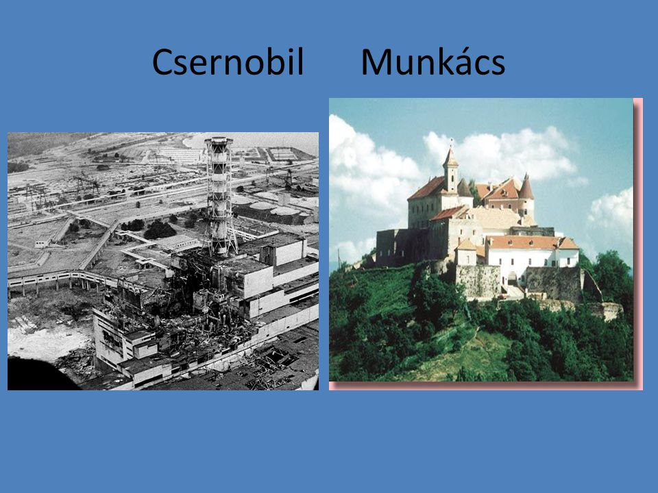 Csernobil Munkács