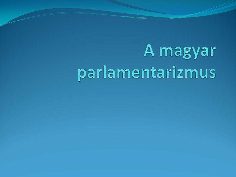 A magyar parlamentarizmus