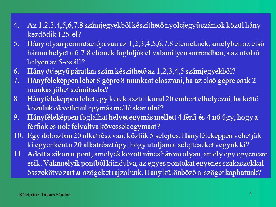 Hány ötjegyű páratlan szám készíthető az 1,2,3,4,5 számjegyekből