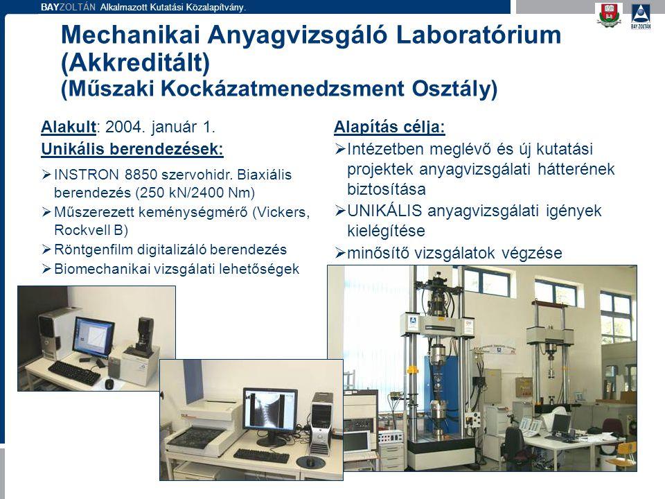 Mechanikai Anyagvizsgáló Laboratórium (Akkreditált) (Műszaki Kockázatmenedzsment Osztály)