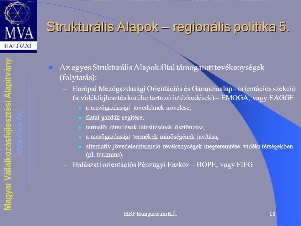 Strukturális Alapok – regionális politika 5.