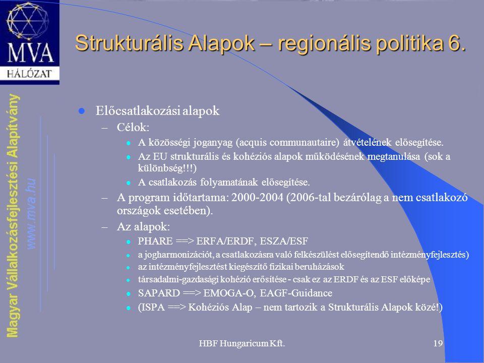 Strukturális Alapok – regionális politika 6.