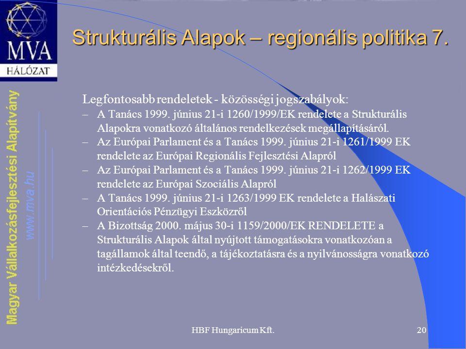 Strukturális Alapok – regionális politika 7.