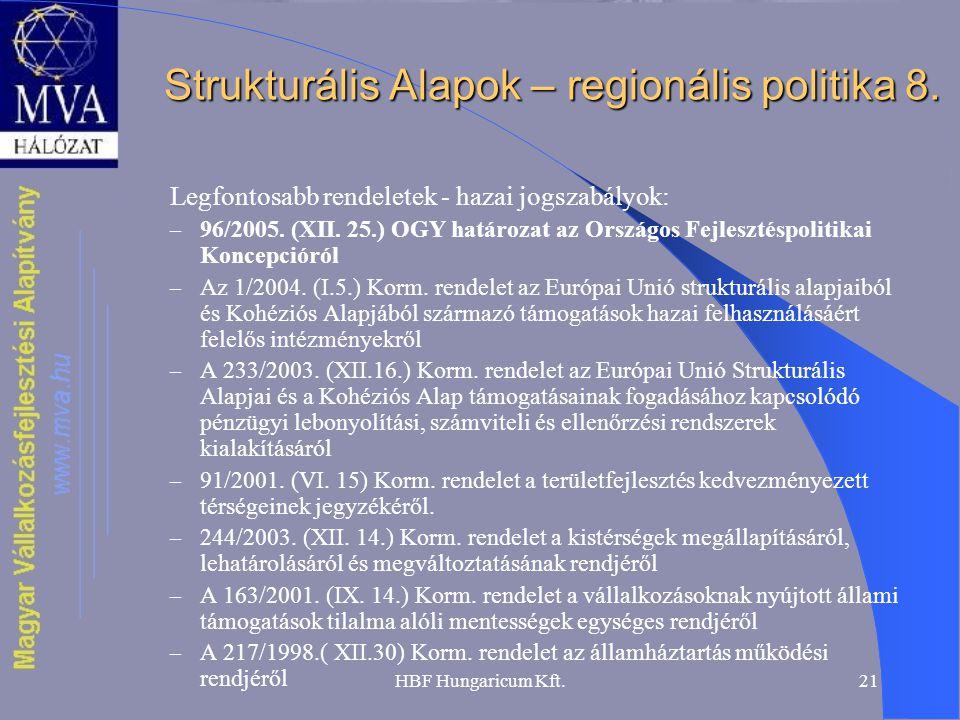 Strukturális Alapok – regionális politika 8.