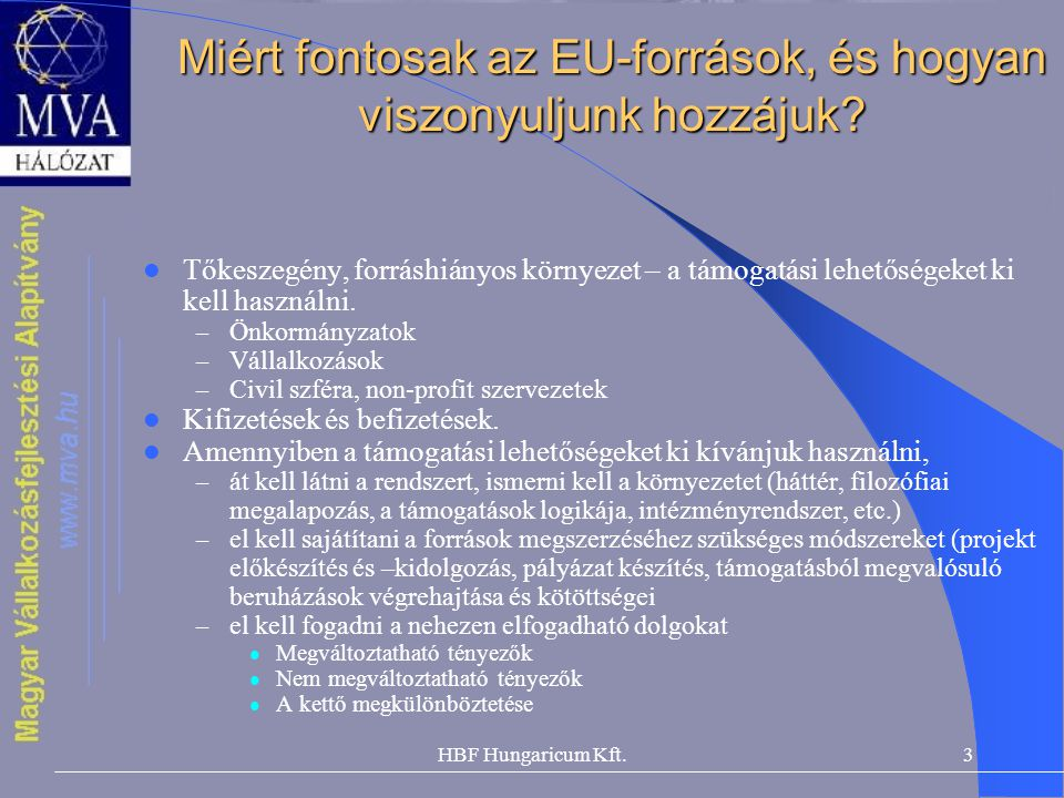 Miért fontosak az EU-források, és hogyan viszonyuljunk hozzájuk