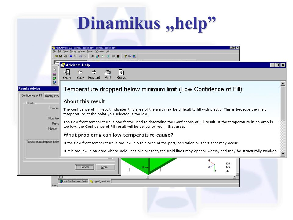 "Dinamikus ""help More advice from the help system can be obtained, defining the result, the problem and any possible affects this may have."