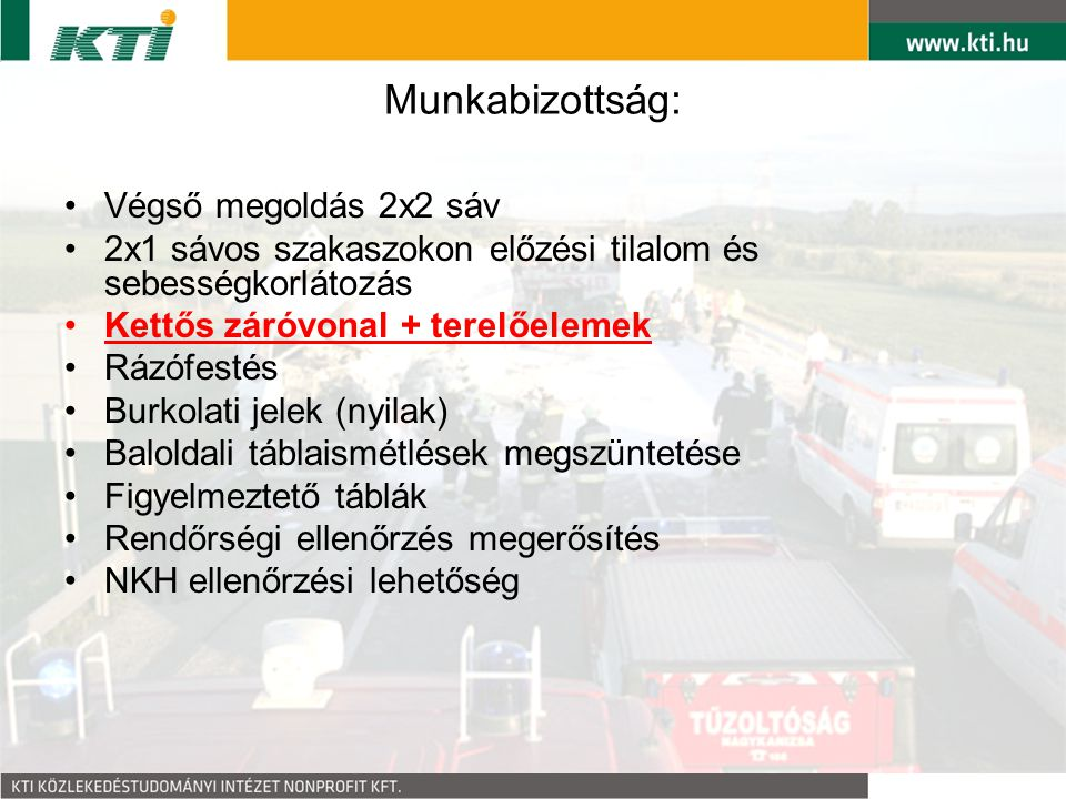 Munkabizottság: Végső megoldás 2x2 sáv