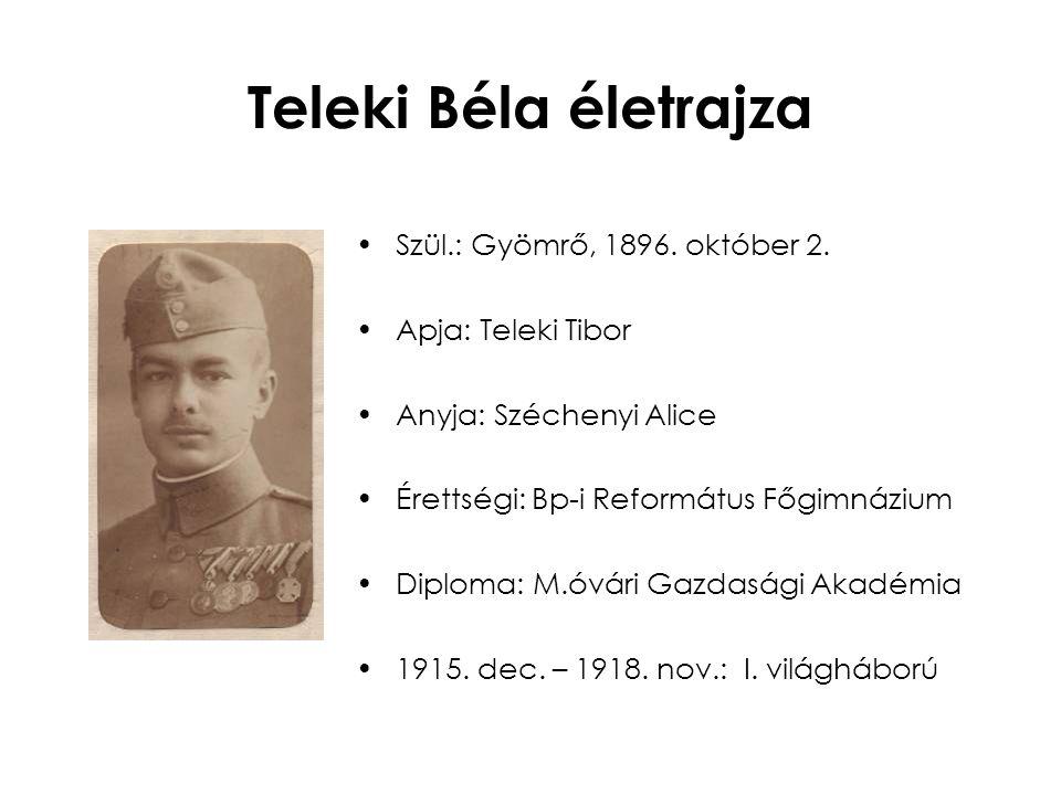 Teleki Béla életrajza Szül.: Gyömrő, 1896. október 2.
