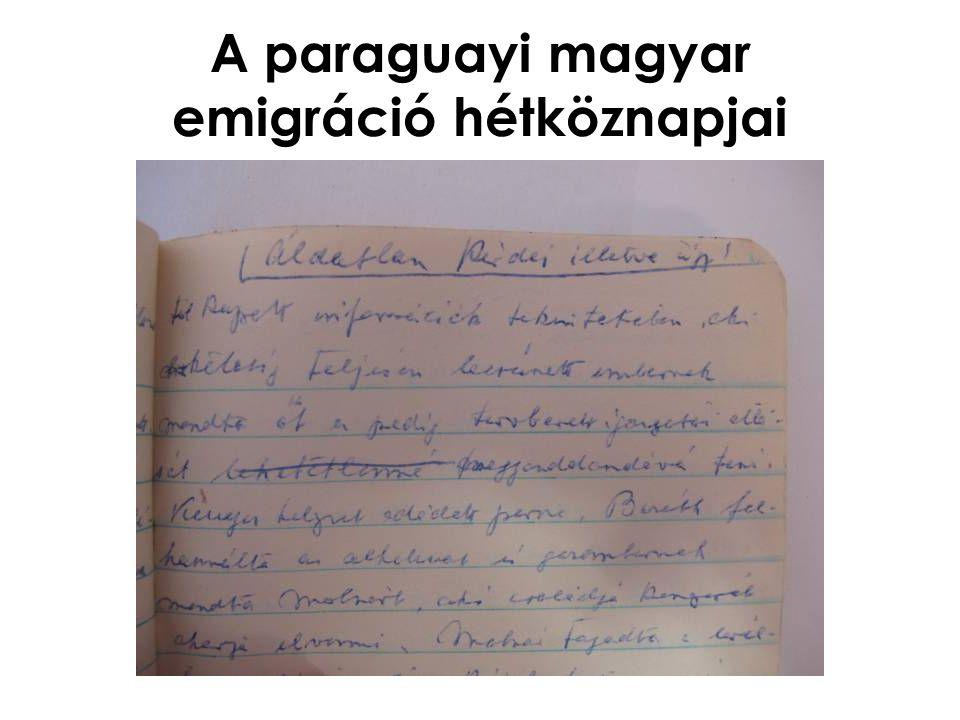 A paraguayi magyar emigráció hétköznapjai