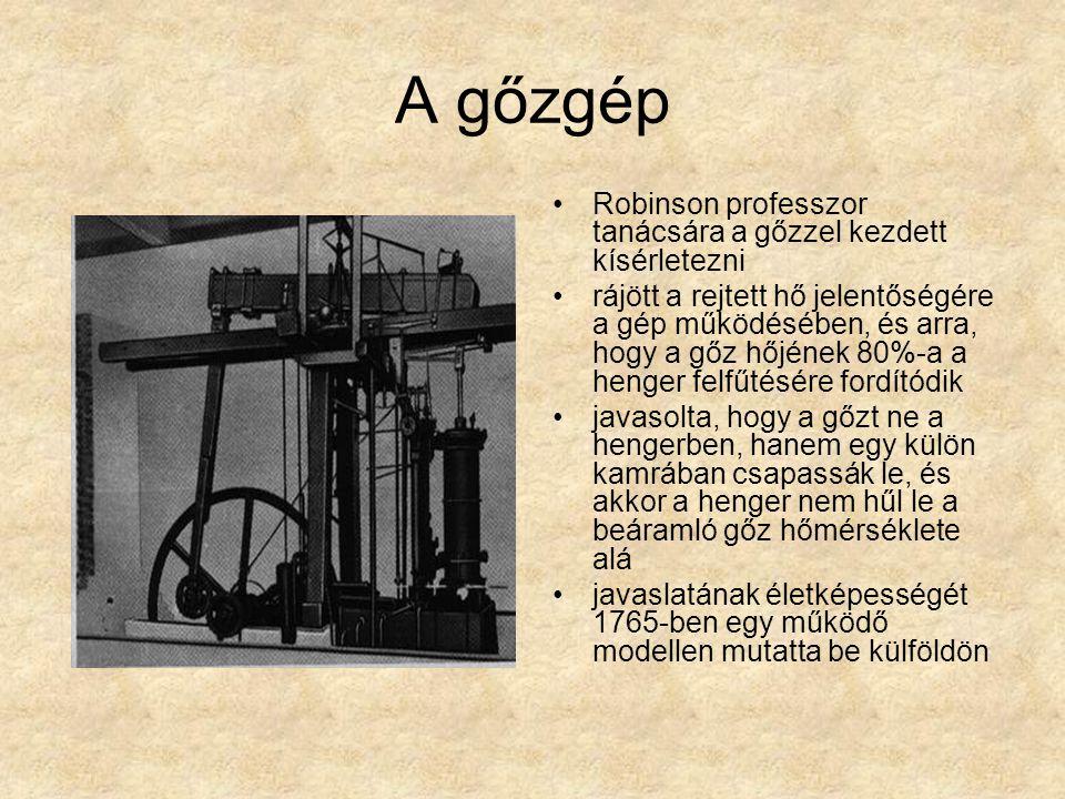 A gőzgép Robinson professzor tanácsára a gőzzel kezdett kísérletezni