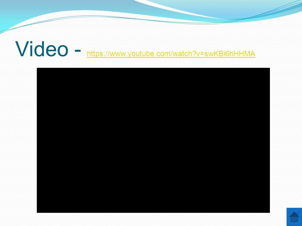 Video - https://www.youtube.com/watch v=swKBi6hHHMA