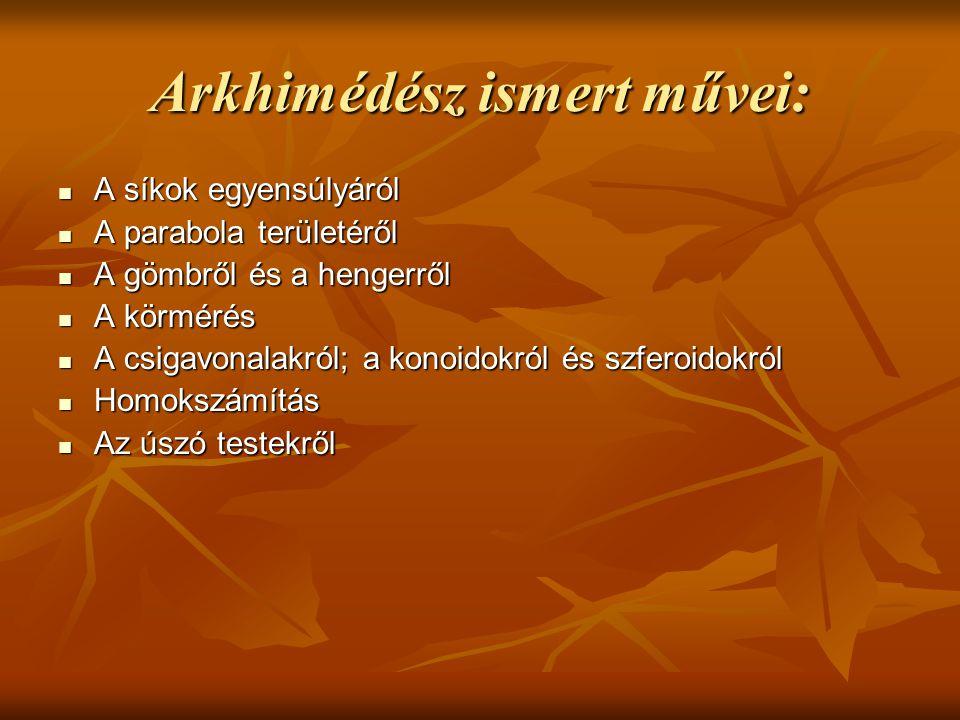 Arkhimédész ismert művei:
