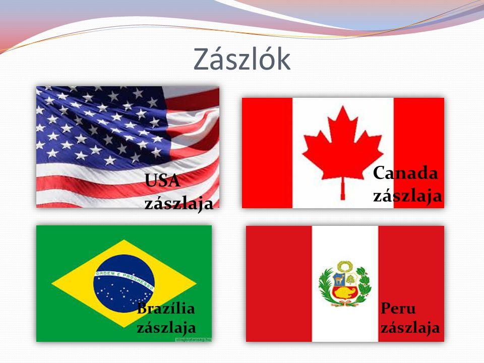 Zászlók Canada zászlaja USA zászlaja Brazília zászlaja Peru zászlaja