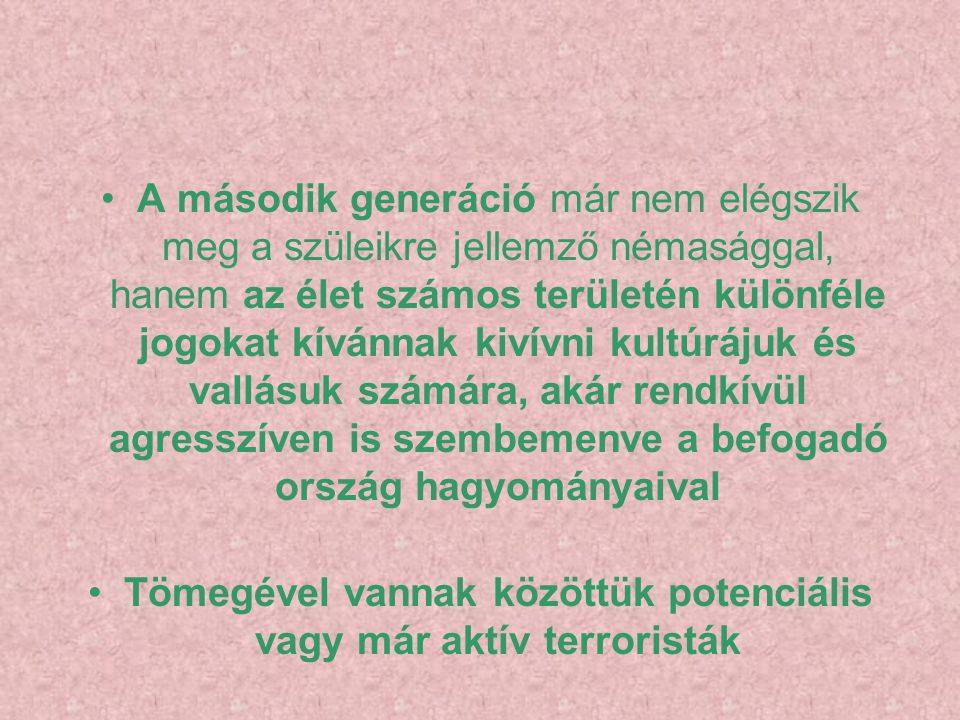 Tömegével vannak közöttük potenciális vagy már aktív terroristák