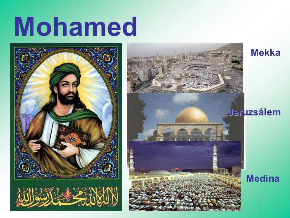 Mohamed Mekka Jeruzsálem Medina