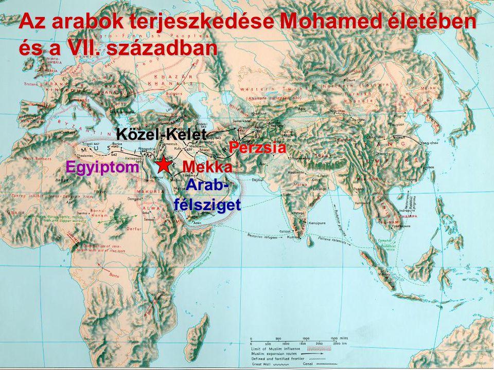 Az arabok terjeszkedése Mohamed életében és a VII. században