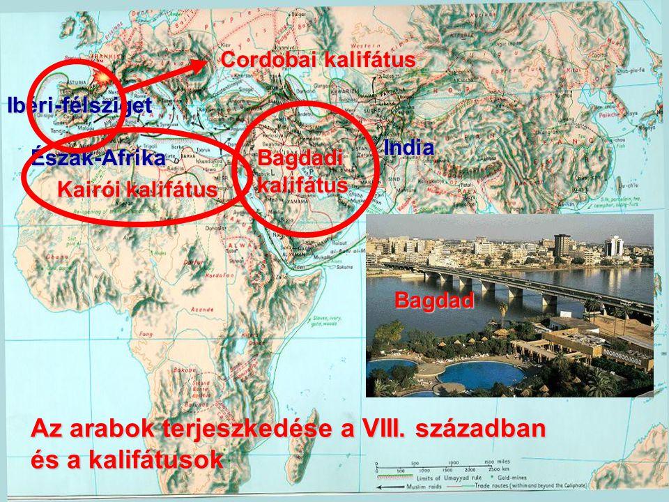 Az arabok terjeszkedése a VIII. században és a kalifátusok