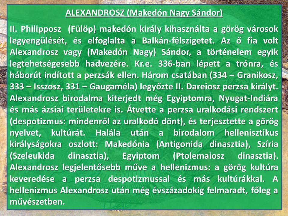 ALEXANDROSZ (Makedón Nagy Sándor)