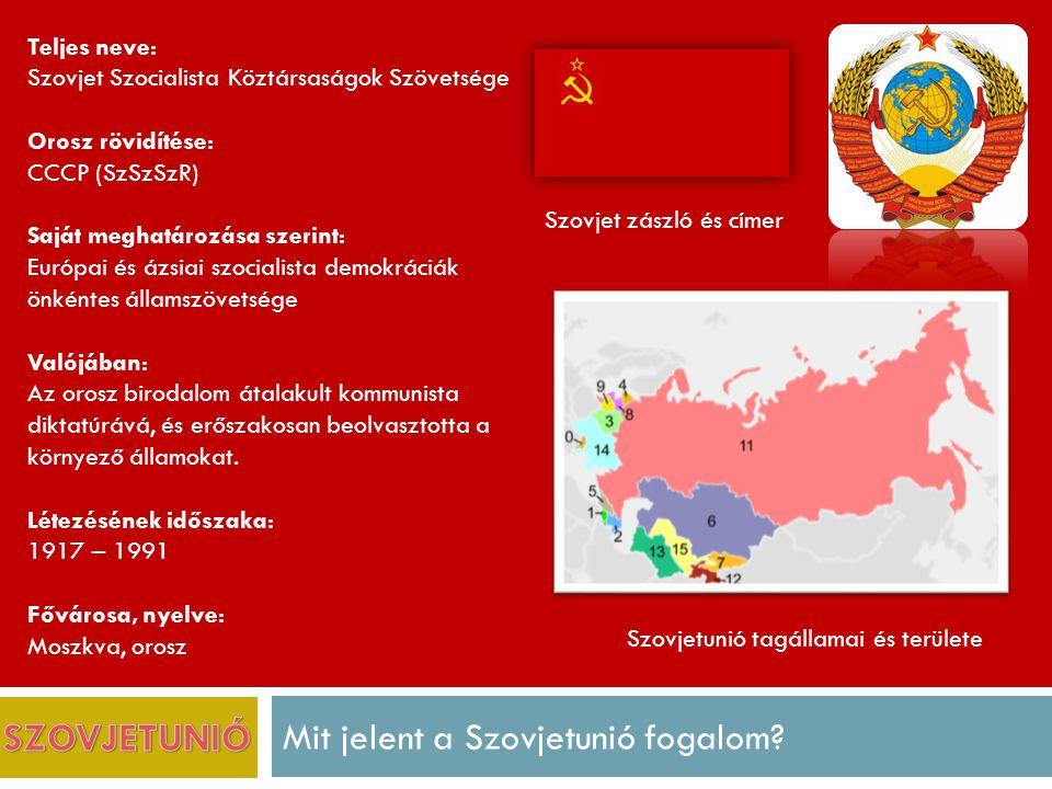 Mit jelent a Szovjetunió fogalom