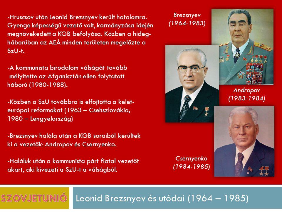 Leonid Brezsnyev és utódai (1964 – 1985)