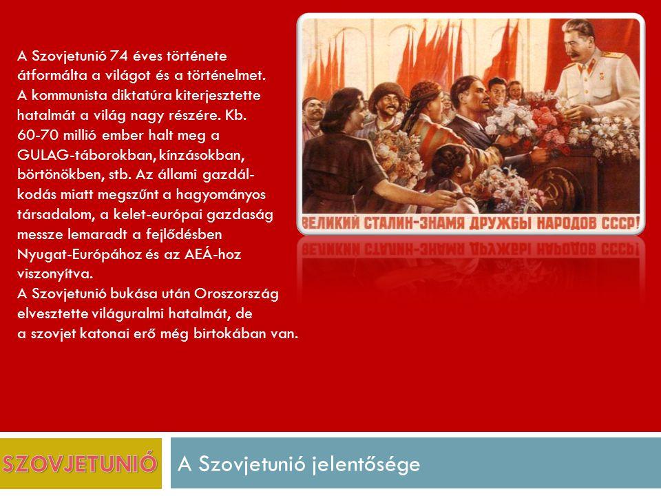 A Szovjetunió jelentősége