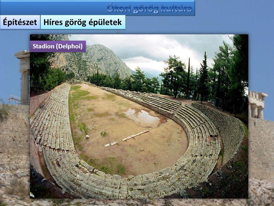 Ókori görög kultúra Építészet Híres görög épületek Stadion (Delphoi)