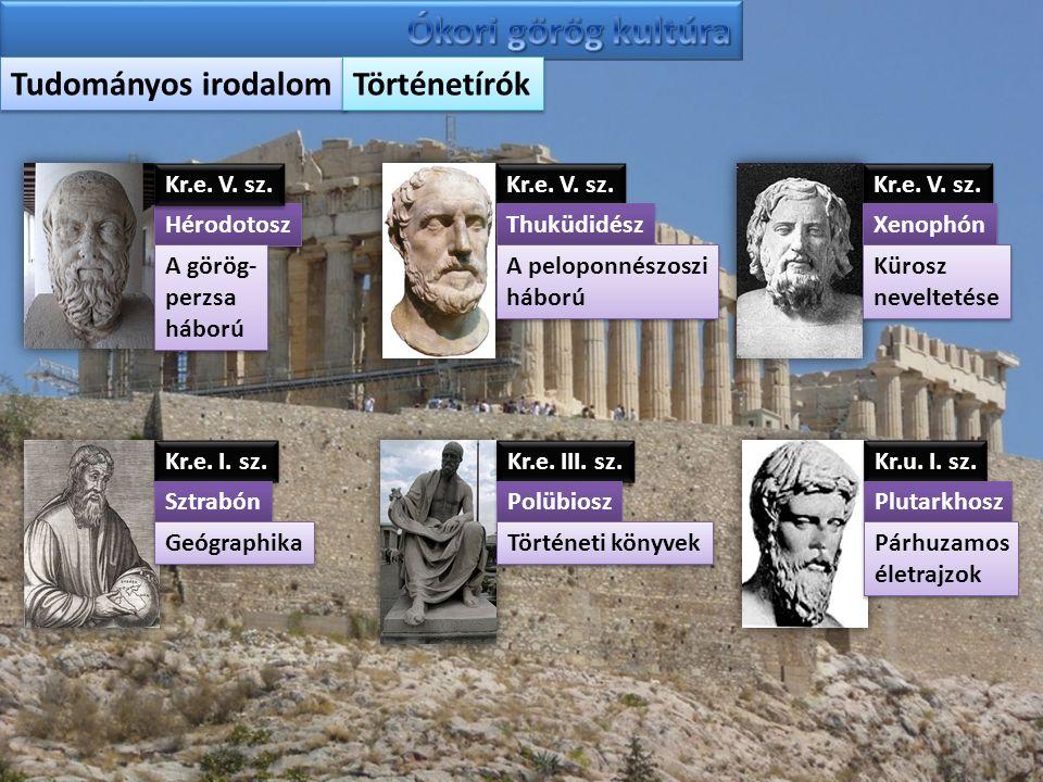 Ókori görög kultúra Tudományos irodalom Történetírók Kr.e. V. sz.
