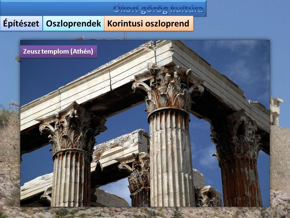 Ókori görög kultúra Építészet Oszloprendek Korintusi oszloprend