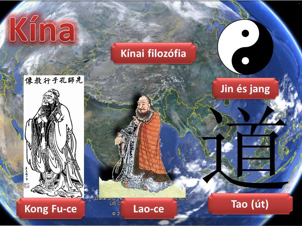 Kína Kínai filozófia Jin és jang Tao (út) Kong Fu-ce Lao-ce