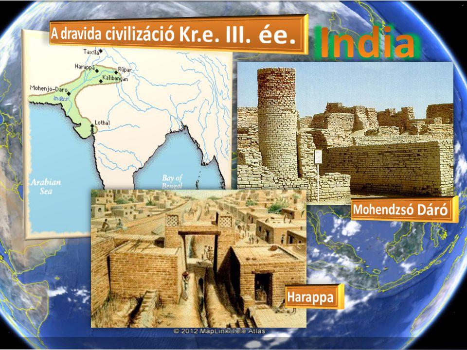India A dravida civilizáció Kr.e. III. ée. Mohendzsó Dáró Harappa