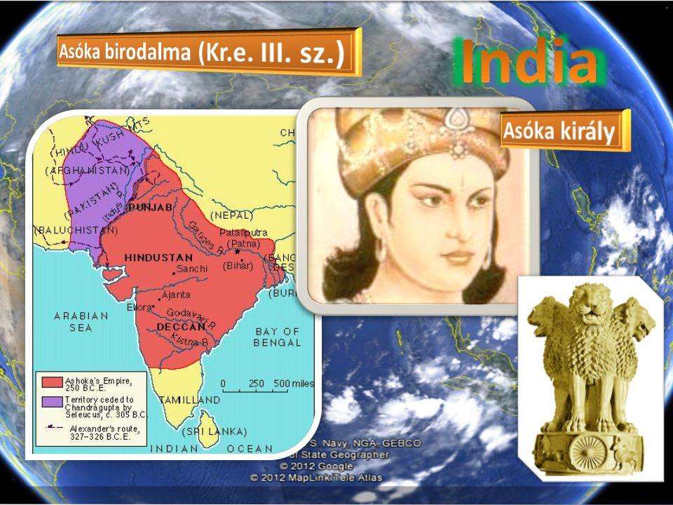 India Asóka birodalma (Kr.e. III. sz.) Asóka király