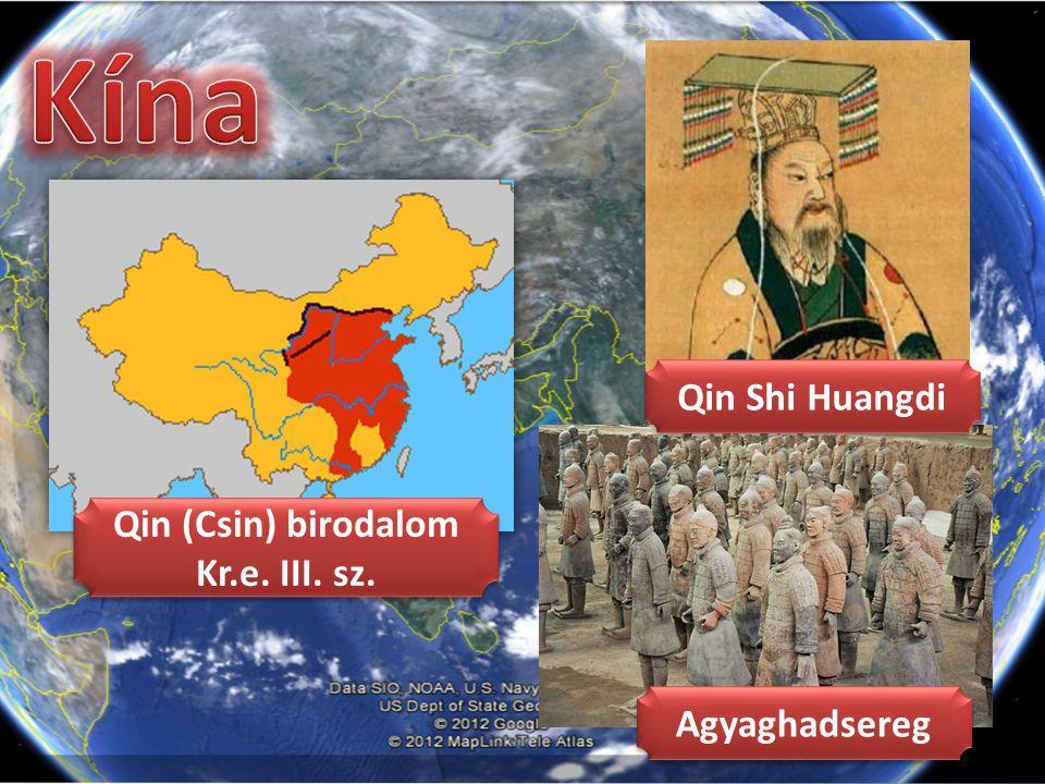 Kína Qin Shi Huangdi Qin (Csin) birodalom Kr.e. III. sz. Agyaghadsereg