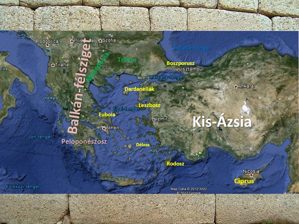 Kis-Ázsia Balkán-félsziget Trákia Makedónia Peloponészosz Ciprus