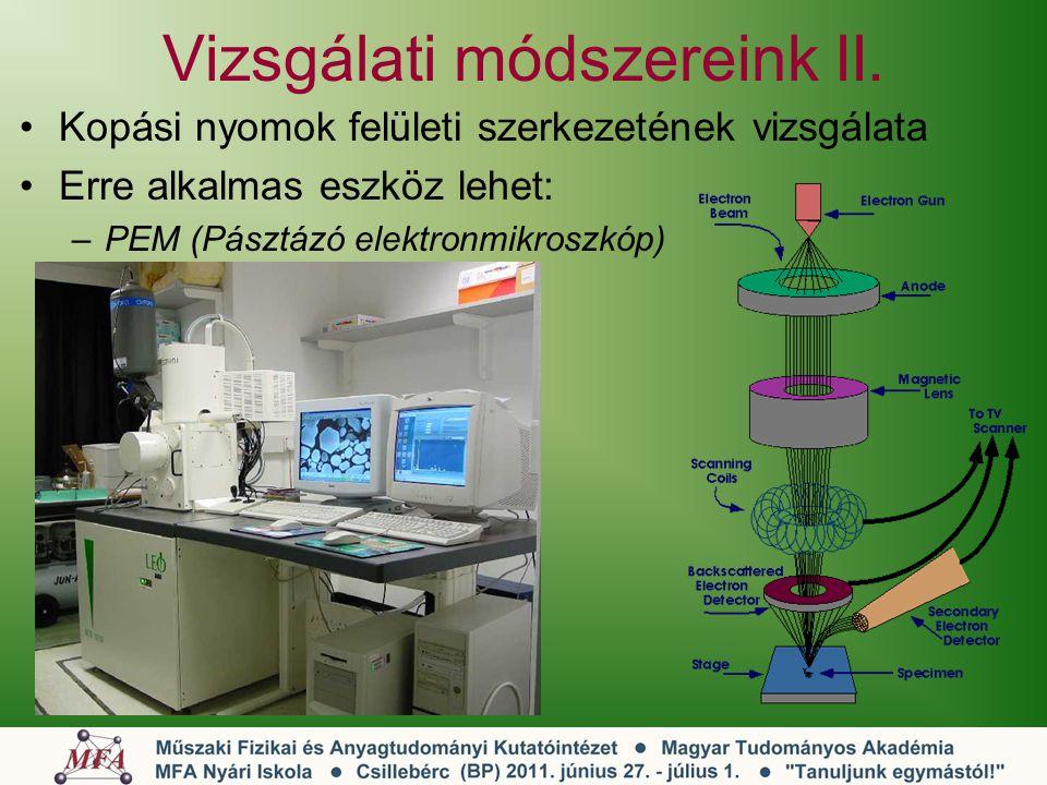 Vizsgálati módszereink II.